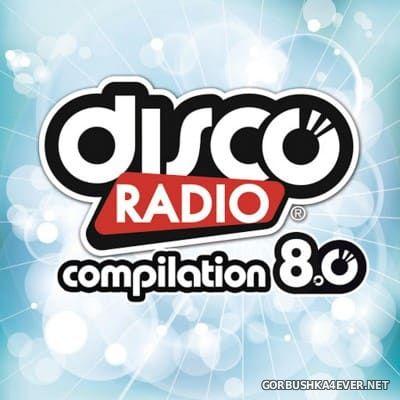 Disco Radio Compilation 8.0 [2015] / 2xCD