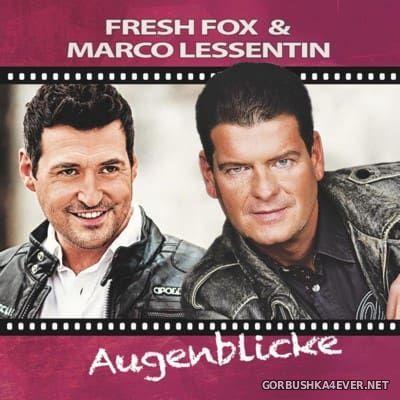 Fresh Fox & Marco Lessentin - Augenblicke [2016]