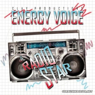 Energy Voice - The Radio Star [2016]