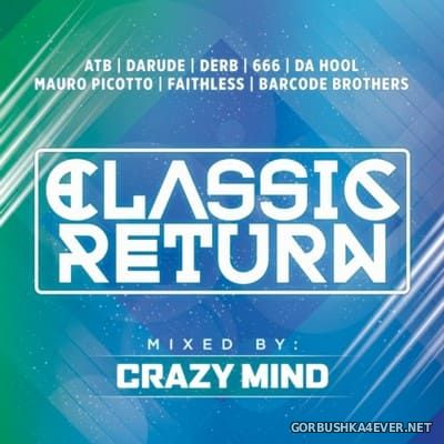 Classic Return [2015] Mixed by Crazy Mind