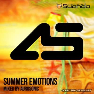 Suanda presents Summer Emotions [2016] Mixed By Aurosonic