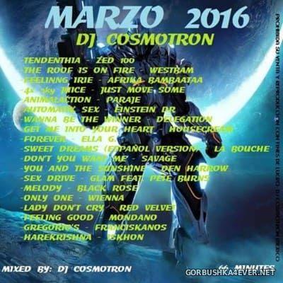 DJ Cosmotron - Marzo Mix 2016