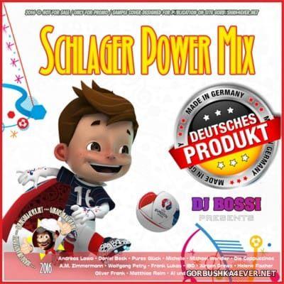 DJ Bossi - Schlager Power Mix 2016