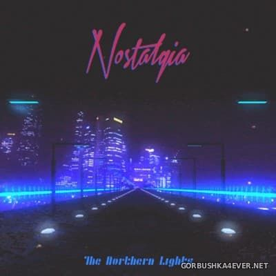 The Northern Lights - Nostalgia [2016]