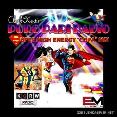 DJ Eric M - Super High Energy ''Copa'' Mix [2016]
