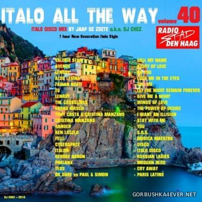 DJ Chez - Italo All The Way vol 40 [2016]