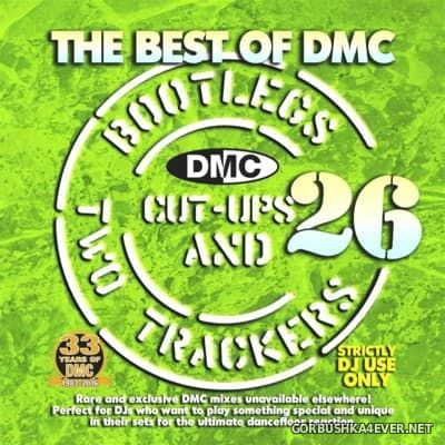 [DMC] Best of Bootlegs ''Cut Ups & Two Trackers'' 26 [2016]