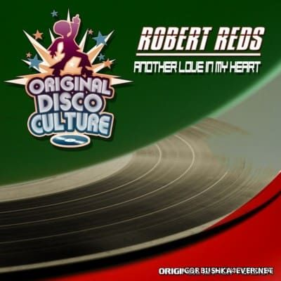 Robert Reds - Another Love In My Heart [2016]