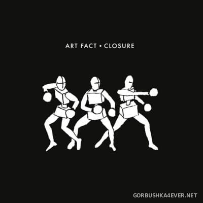 Art Fact - Closure [2016]
