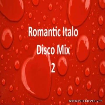New Generation Romantic Italo Disco Mix 2 [2016]