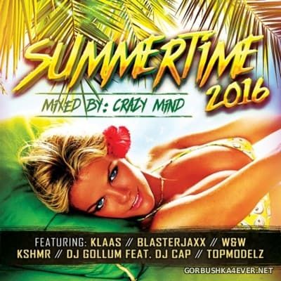 Summertime 2016 Mixed by Crazy Mind