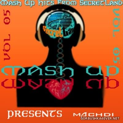 SecretLand Mash Up Hits vol 05 [2016]