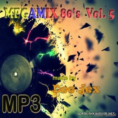Megamix 80's vol 05 by Dee Jex