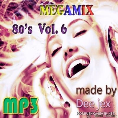 Megamix 80's vol 06 by Dee Jex