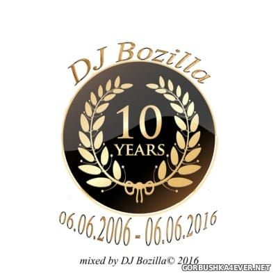 DJ Bozilla - The Black Series 40 [2016] 10 Years Anniversary