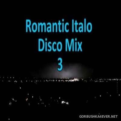 New Generation Romantic Italo Disco Mix 3 [2016]