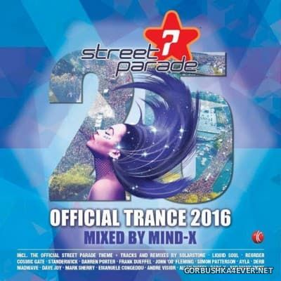 Street Parade - Official Trance 2016 (Mixed By Mind-X) [2016]