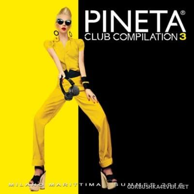 Pineta Club Compilation vol 3 [2016] / 2xCD
