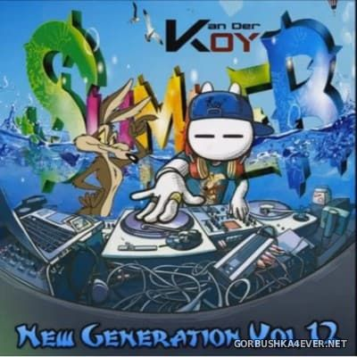 Van Der Koy - New Generation Mix [2016] Twelveth Stage