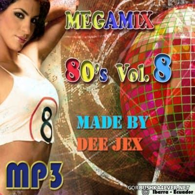Megamix 80's vol 08 by Dee Jex