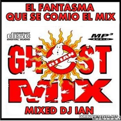 Ghost Mix 2016 by DJ IAN