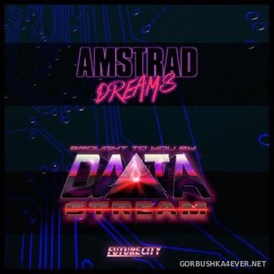DATAstream - Amstrad Dreams [2014]