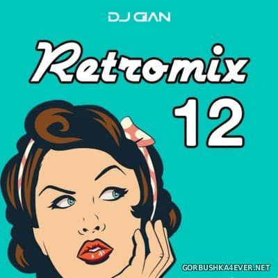 DJ GiaN - RetroMix 12 [2016] Reggaeton Old Special