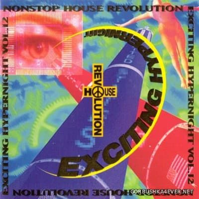 Nonstop House Revolution Exciting Hyper Night vol 12 [1996]