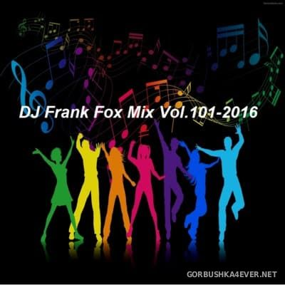 DJ Frank - Fox Mix vol 101 [2016]