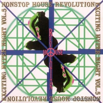 Nonstop House Revolution Exciting Hyper Night vol 05 [1993]