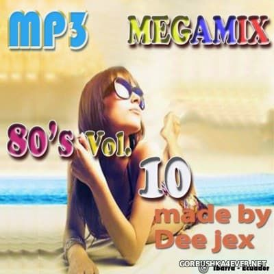 Megamix 80's vol 10 by Dee Jex