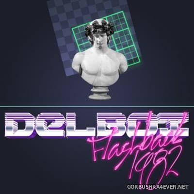 Delboi - Flashback 1982 [2015]