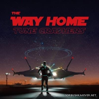Tune Crashers - The Way Home [2015]