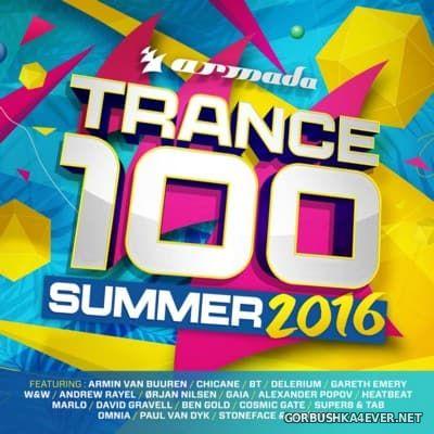 Armada Trance 100 Summer 2016