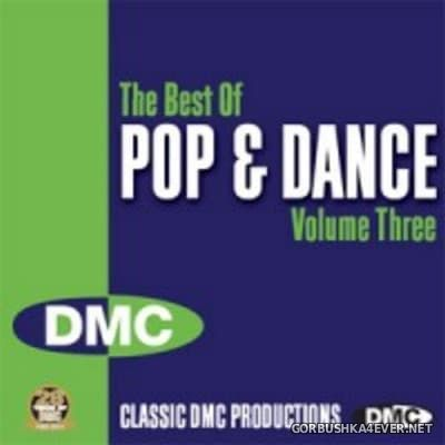 DMC Presents The Best Of Pop & Dance vol 3 [2011]