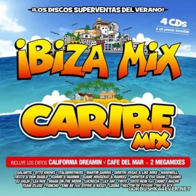 Ibiza Mix & Caribe Mix 2016 / 4xCD