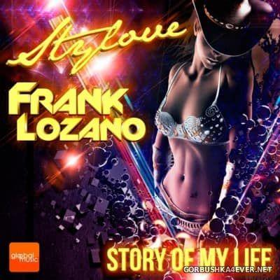Stylove & Frank Lozano - Story Of My Life [2016]