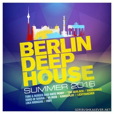 Berlin Deep House Summer 2016