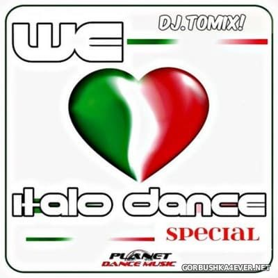 DJ Tomix - We Love Italo Dance Special [2016]