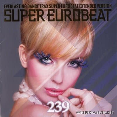Super Eurobeat Vol 239 [2016] Extended Version