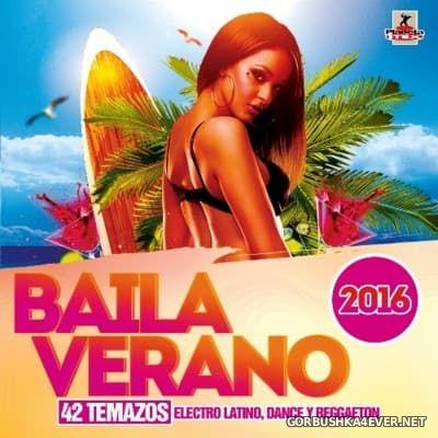 Baila Verano [2016]