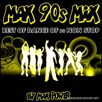 Max 90s Mix [2016] Mixed By Max Power