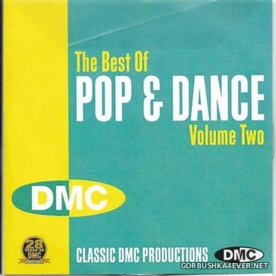 DMC Presents The Best Of Pop & Dance vol 2 [2011]