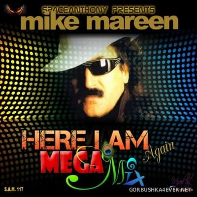 Mike Mareen - Here I Am (Again) Megamix [2016]