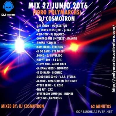 DJ Cosmotron - Junio Polymarchs Mix 2016