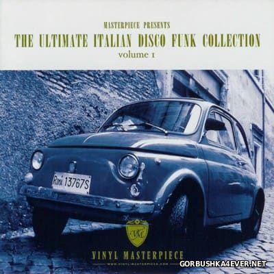 The Ultimate Italian Disco Funk Collection vol 1 [2006]