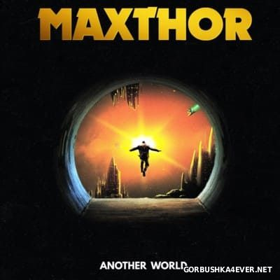 Maxthor - Another World [2016]