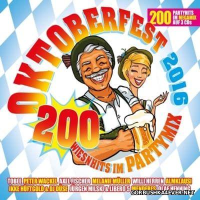Oktoberfest 2016 - 200 Wiesenhits Im Partymix [2016] / 3xCD