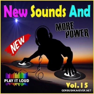 New Sounds & More Power vol 15 [2016]