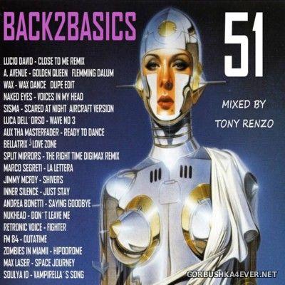 Back2Basics Italo Mix vol 51 [2016] by Tony Renzo